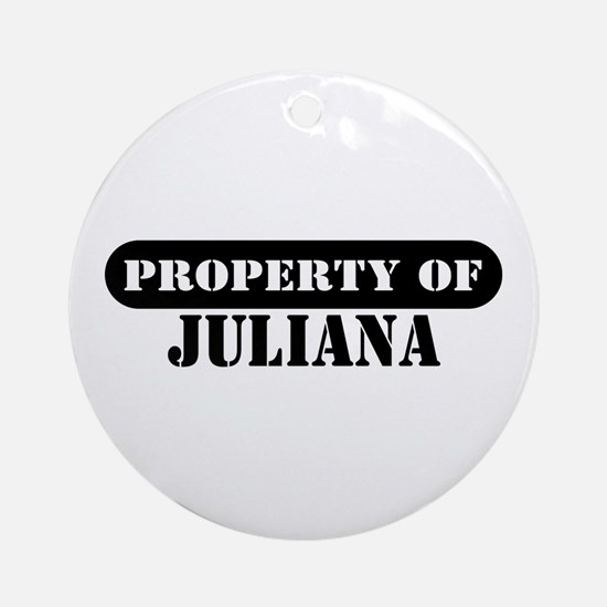 Property of Juliana Ornament (Round)
