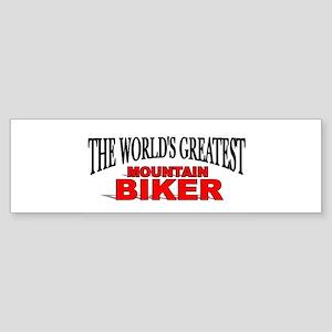 """The World's Greatest Mountain Biker"" Sticker (Bum"