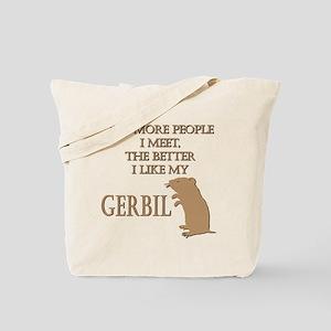 Like My Gerbil Tote Bag