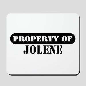 Property of Jolene Mousepad