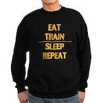 EAT TRAIN SLEEP REPEAT Sweatshirt