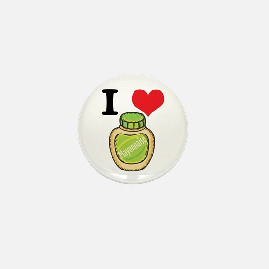 I Heart (Love) Mayonnaise (Mayo) Mini Button