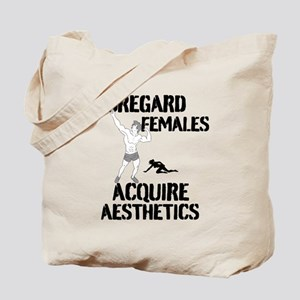 Disregard Females Acquire Aesthetics Tote Bag
