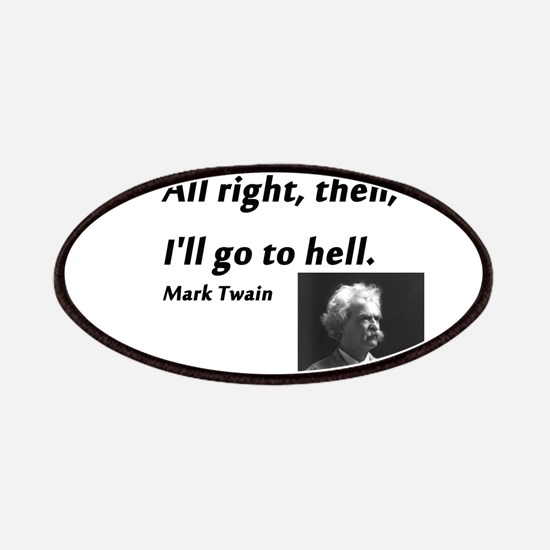 Go To Hell Mark Twain Patch