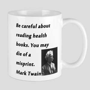 Health Books Mark Twain 11 oz Ceramic Mug