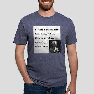 Clothes Make the Man Mark Twain Mens Tri-blend T-S
