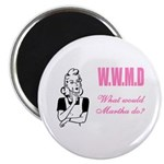 What Would Martha Do Magnet