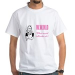 What Would Martha Do White T-Shirt