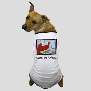 Snacks On A Plane Dog T-Shirt