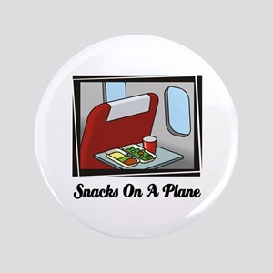 """Snacks On A Plane 3.5"""" Button"""