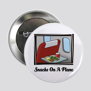 """Snacks On A Plane 2.25"""" Button"""