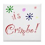 It's The Crimbo Tile Coaster