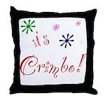 It's The Crimbo Throw Pillow
