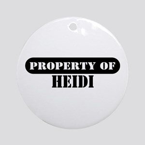 Property of Heidi Ornament (Round)