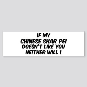 If my Chinese Shar Pei Bumper Sticker