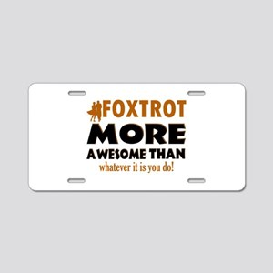 Awesome Foxtrot designs Aluminum License Plate