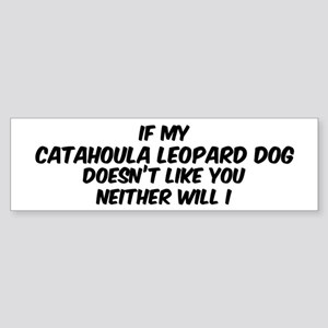 If my Catahoula Leopard Dog Bumper Sticker