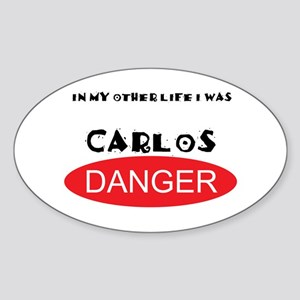 In My Other Life I Was Carlos Danger Sticker