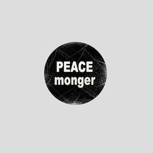 PEACE MONGER... Mini Button