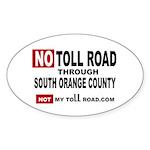 No Toll Road Through South Orange County Sticker