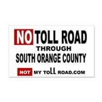 No Toll Road Through South Orange 20x12 Wall Decal