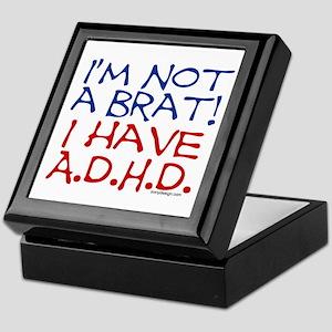 I'm not a brat! I have ADHD! Keepsake Box