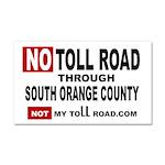 No Toll Road Through South Car Magnet 20 X 12
