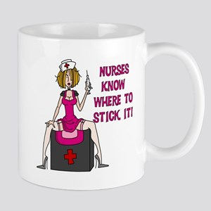 Nurses Know Where to Stick It Mug