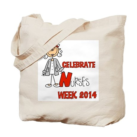 Celebrate Nurses Week 2014 Tote Bag