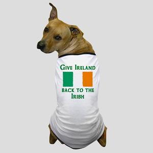 Give Ireland Back Dog T-Shirt
