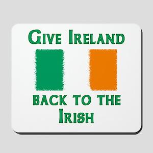 Give Ireland Back Mousepad