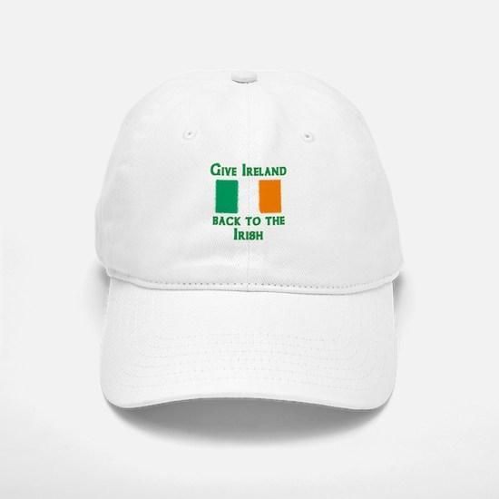 Give Ireland Back Baseball Baseball Cap