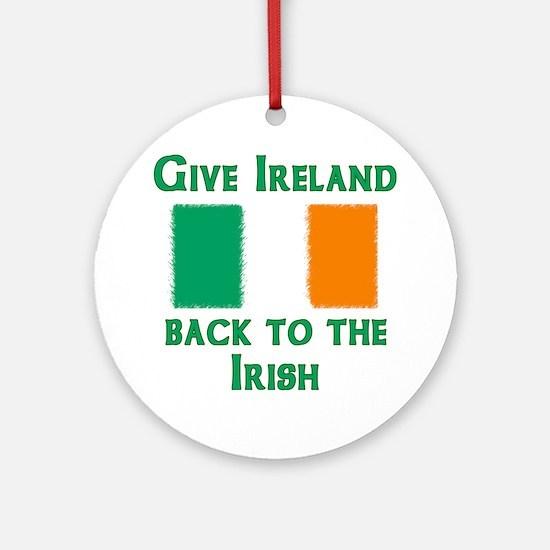 Give Ireland Back Ornament (Round)