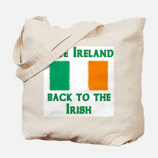 Give Ireland Back Tote Bag