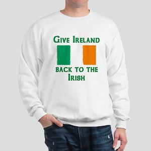 Give Ireland Back Sweatshirt