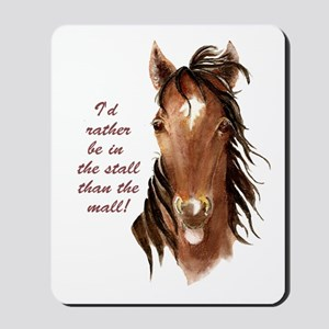 Horse Mall Humor Quote Mousepad