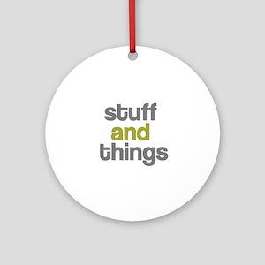 Stuff Thangs Ornament (Round)
