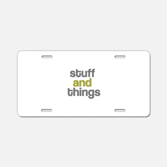 Stuff Thangs Aluminum License Plate