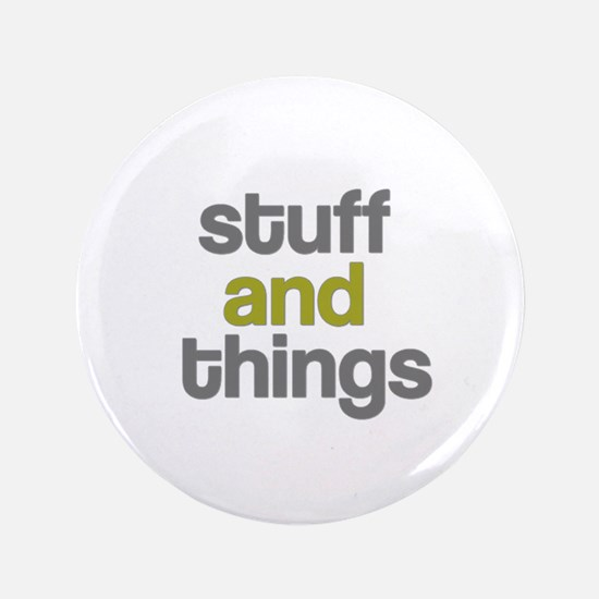 """Stuff Thangs 3.5"""" Button"""
