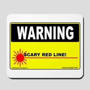 'Scary Red Line'  Mousepad