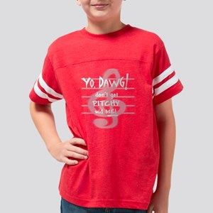 Dont Get Pitchy Youth Football Shirt