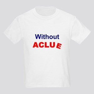 Without ACLUe Kids T-Shirt