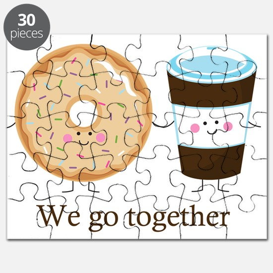 We go together like coffee and donuts Puzzle
