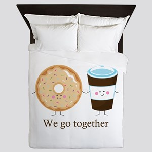 We go together like coffee and donuts Queen Duvet
