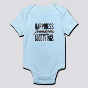 Happiness Freedom Good Things Body Suit