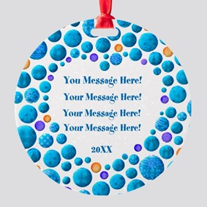 Your Message Here Ornament