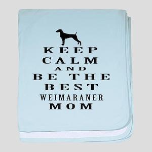 Keep Calm Weimaraner Designs baby blanket