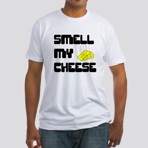Smell My Cheese Fitted T-Shirt