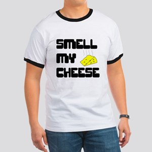 Smell My Cheese Ringer T