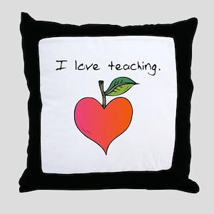 I love teaching. Throw Pillow